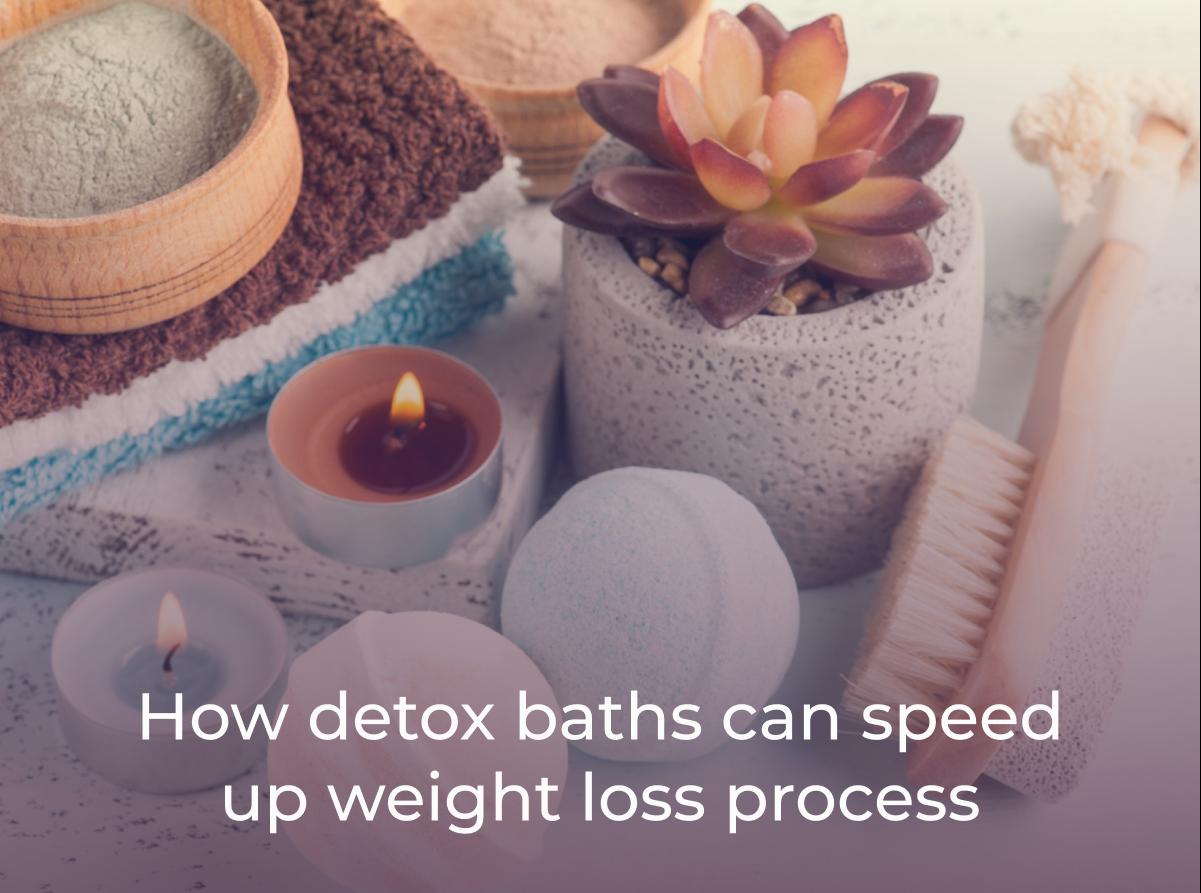 detox baths weight loss