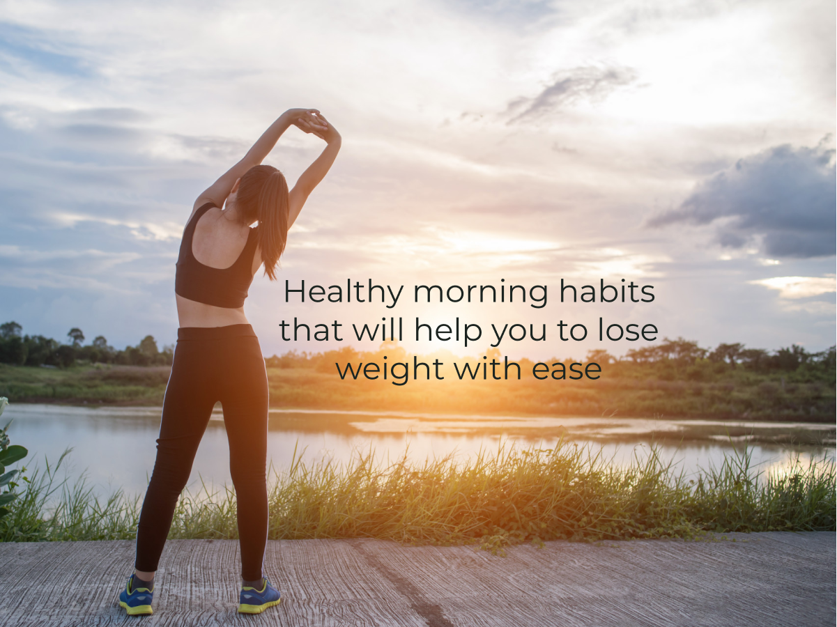 healthy morning habits to lose weight