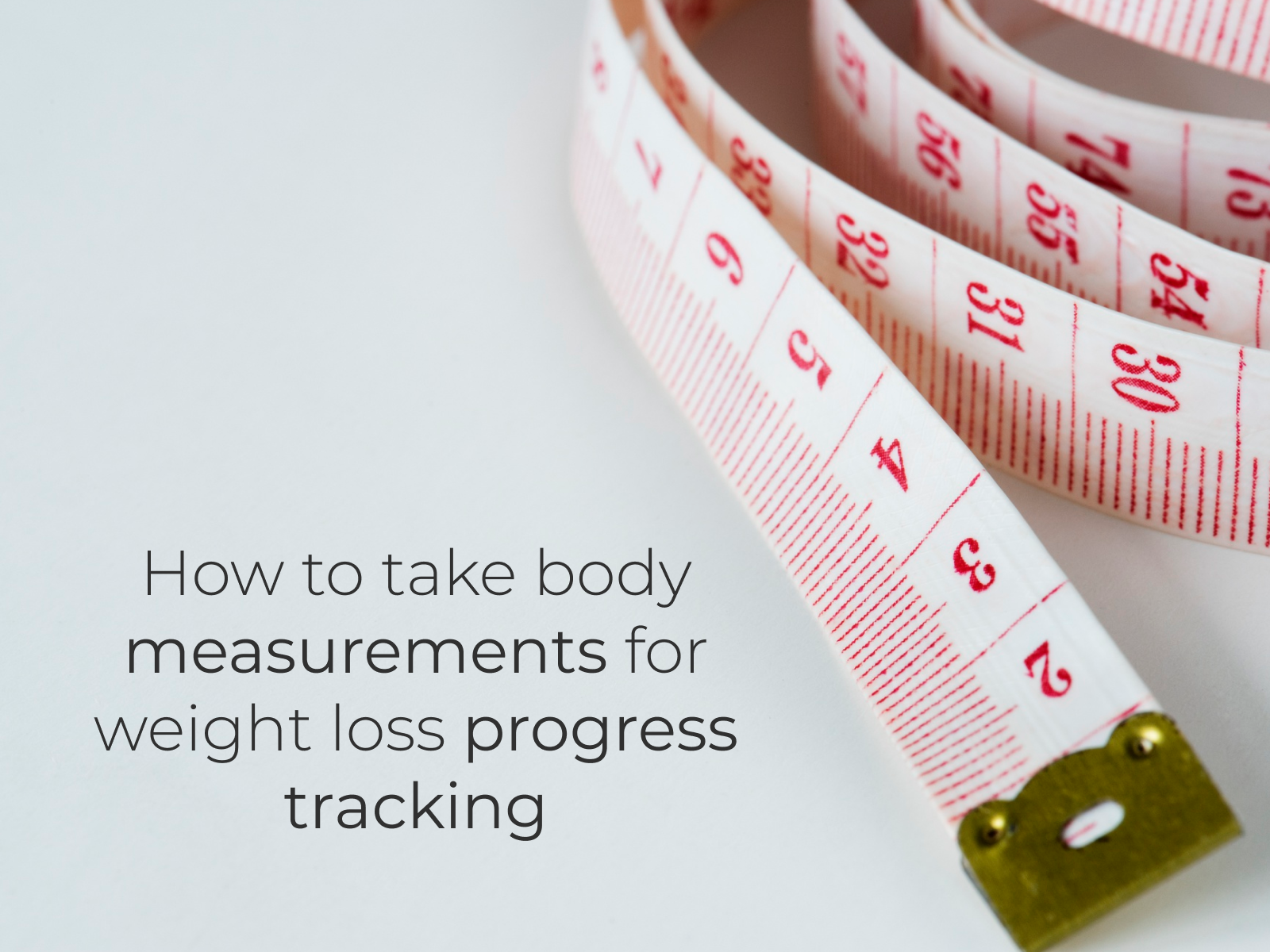 take body measurements for weight loss